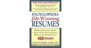 encyclopedia of job winning resumes by myra fournier