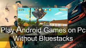 how to play on android play android on pc without bluestacks