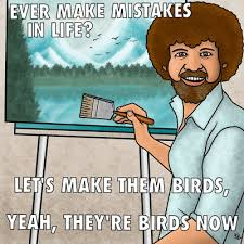 Bob Ross Meme - bob ross meme by kaylinn