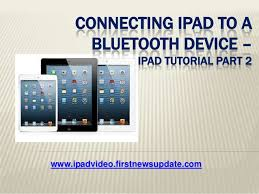 Home Design 3d App Tutorial Connecting Ipad To A Bluetooth Device Ipad Tutorial Part 2