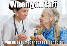 Home Memes - when working at a nursing home meme guy