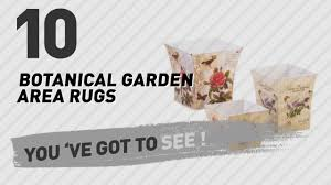 Botanical Rugs Botanical Garden Area Rugs Top 10 Best Sellers Youtube