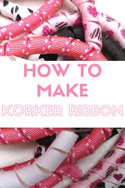 korker bows how to make korker ribbon for hair bows and other craft projects