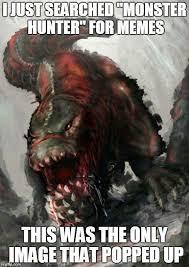 Monster Meme - 30 best monster hunter images on pinterest monster hunter