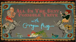 Grayson Perry Vanity Of Small Differences All In The Best Possible Taste With Grayson Perry Wikipedia