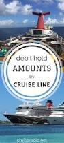 debit hold amounts by cruise line cruise radio
