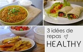 cuisine du soir rapide 3 idées de repas healthy