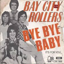 bay bay baby bye bye baby et it s for you by bay city rollers sp with boncla01