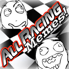 Memes All - all racing memes home facebook