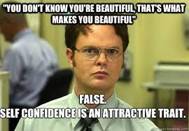 You Are Beautiful Meme - memes about confidence to help you celebrate national compliment day