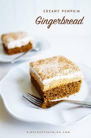 light pumpkin dessert recipes creamy pumpkin gingerbread recipe gingerbread cake whipped