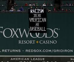 What Is The Meaning Of Drape Group Ejected From Fenway For Hanging U0027racism Is As American As