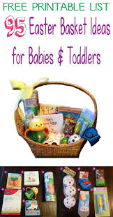 95 easter basket ideas for babies and toddlers including a free