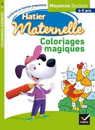 coloriages magiques maternelle moyenne section broché
