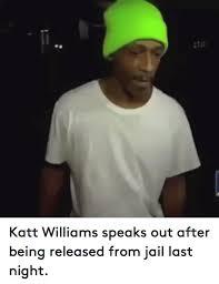 Katt Williams Meme - 25 best memes about katt williams jail and funny katt