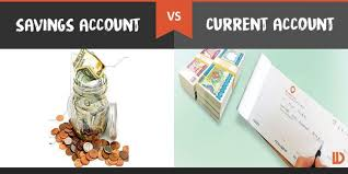 savings account vs current account what s the difference