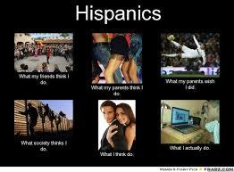 Hispanic Memes - top caption bottom caption hispanic what i think i do quickmeme