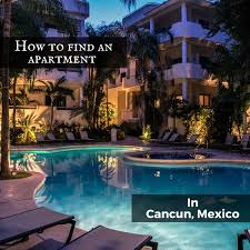 find an appartment how to find an apartment in cancun marginal boundaries