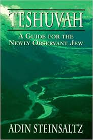 adin steinsaltz books teshuvah a guide for the newly observant