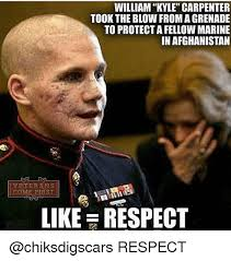 Kyle Meme - william kyle carpenter took the blow from a grenade to protect a