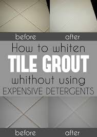 How To Clean Kitchen Tile Grout - how to whiten tile grout without using expensive detergents