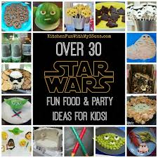 wars party ideas wars food party ideas our collection kitchen