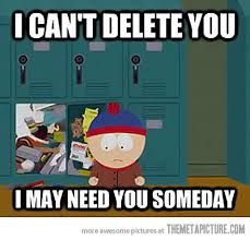 Funny South Park Memes - how i feel trying to clean up my hard drive south park quotes
