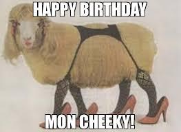 Cheeky Meme - happy birthday mon cheeky meme sexy sheep 77220 page 2