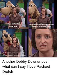 Debbie Downer Meme - 25 best memes about lil debbie lil debbie memes