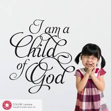 i am a child wall decal christian quote graphic spaces