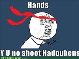 Hadouken Meme - image 210289 shoryuken hadouken know your meme