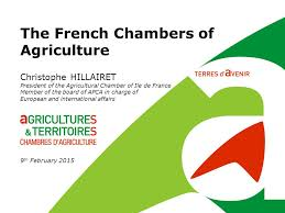 chambre agriculture ile de the chambers of agriculture christophe hillairet president of