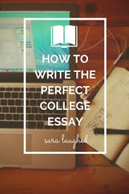 Write My Best Admission Essay by Best 25 College Essay Ideas On Pinterest College Essay Tips