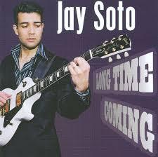 jay soto long time coming jay soto songs reviews credits allmusic