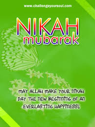 wedding wishes islamic my sweet islam nikah mubarak happy marriage greetings