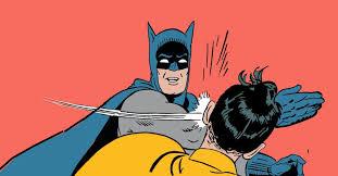 Robin Meme Generator - batman slaping robin memes imgflip