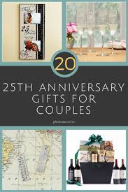 25th wedding anniversary gift ideas for couples 27 25th wedding anniversary gift ideas for him