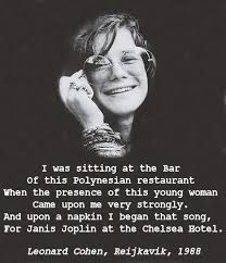 Janis Joplin Meme - leonard cohen chelsea hotel 2