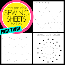 sewing sheets for kids part two like dot to dots but for sewing