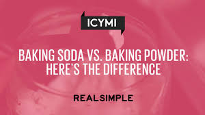 baking soda vs baking powder here u0027s the difference real simple
