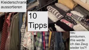 Schlafzimmer Schrank Ordnung 10 Tipps Kleiderschrank Aufräumen Und Was Danach Kommt Youtube