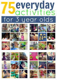 75 everyday activities for 3 year olds no time for flash cards