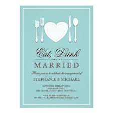 Eat Drink And Be Married Invitations Drink U0026 Be Married Engagement Party Invitation Card