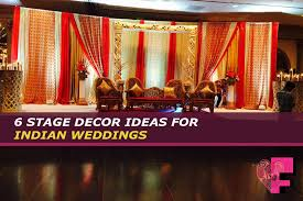 Stage Decoration Ideas 6 Stage Decor Ideas For Indian Weddings Fatima Floral
