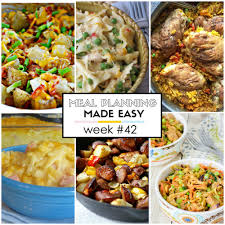 easy meal plan week 42 written reality
