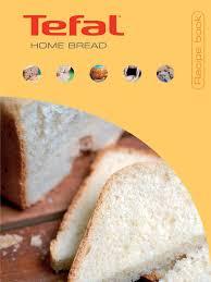 tefal breadmaker recipe book teaspoon breads