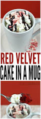 red velvet cake in a mug totally the bomb com