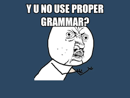 Meme Grammar - 13 questions that make you regret your english major