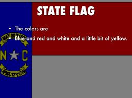North Carolina Flag History North Carolina By Allison Sims