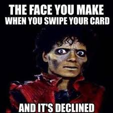 Credit Card Memes - declined credit card memes you can relate to funny pinterest